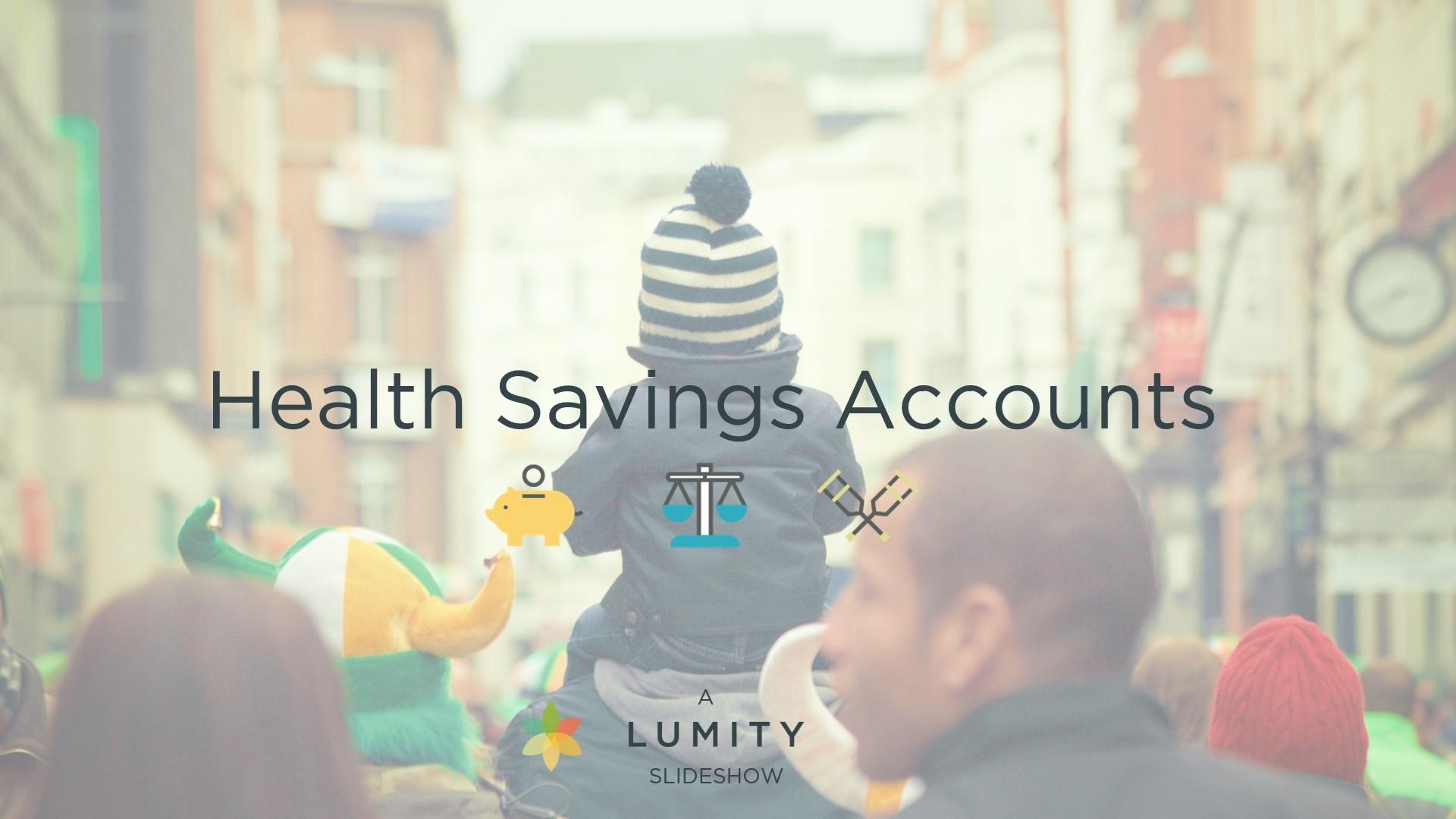 Health Savings Account 101 Slideshow