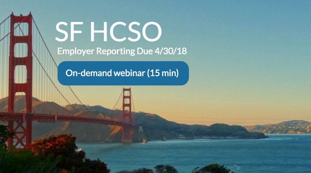 [On-Demand Webinar] SF HCSO - Employer Basics