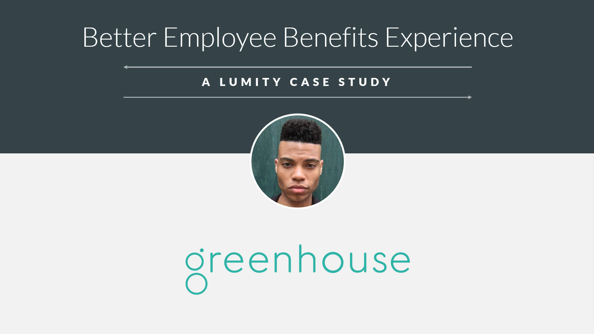 Greenhouse's Better Employee Benefit Experience