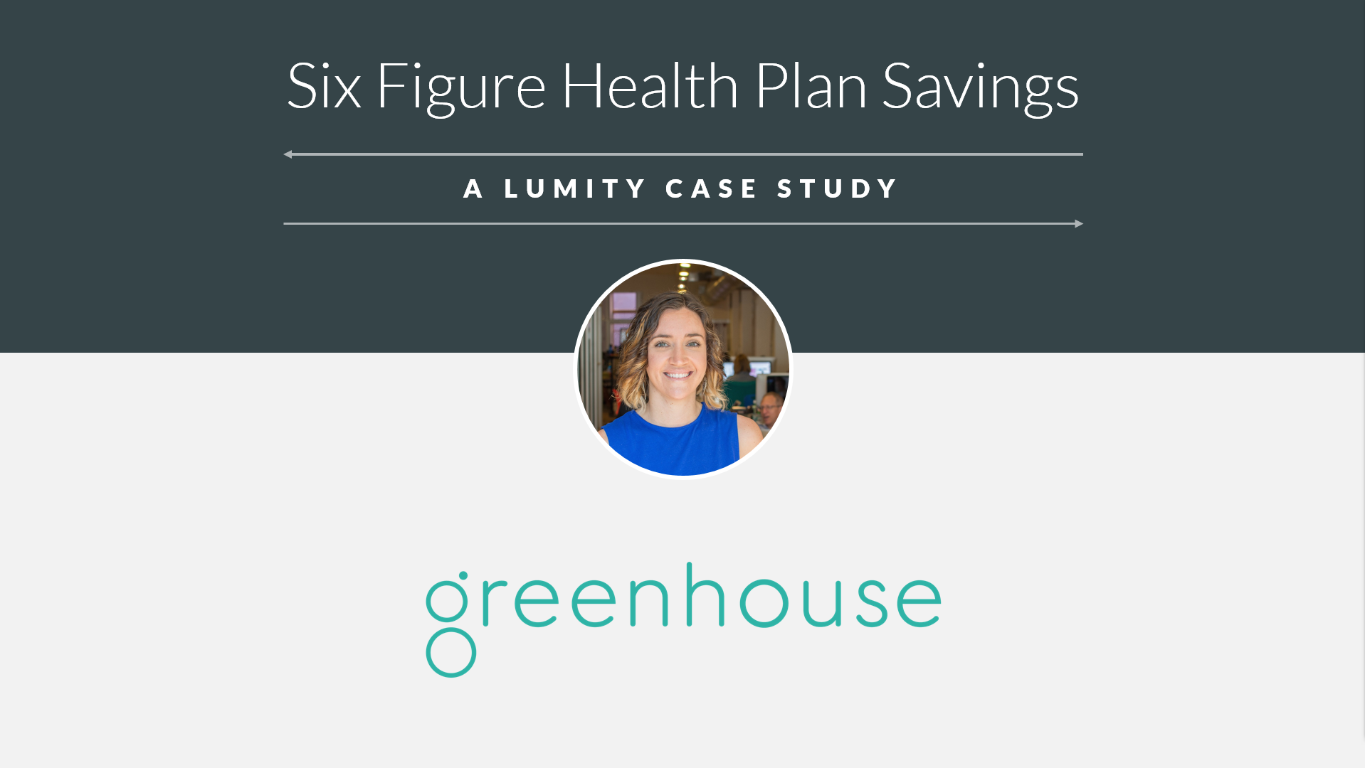 How Greenhouse Software Drove Six-Figure Savings